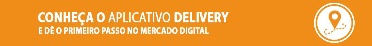 Conheça o Aplicativo Delivery